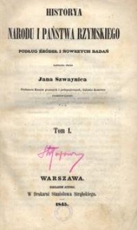 Historya narodu i państwa rzymskiego podług źródeł i nowszych badań. T. 1