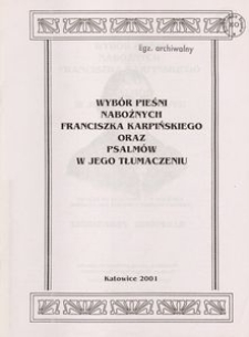 Wybór Pieśni nabożnych Franciszka Karpińskiego oraz Psalmów w jego tłumaczneu