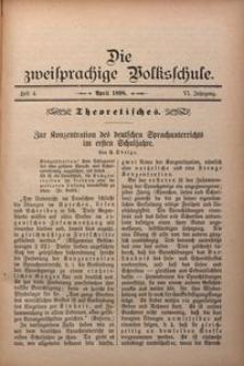 Die Zweisprachige Volksschule, 1898, Jg. 6, H. 4