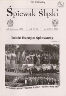 Śpiewak Śląski, 2007, R. 46, nr 4
