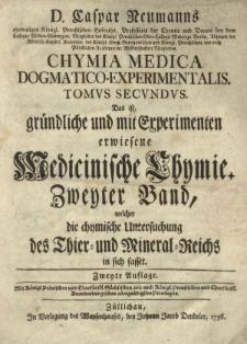 Bd. 2: welcher die chymische Untersuchung des Thier- und Mineral-Reichs in sich fasset