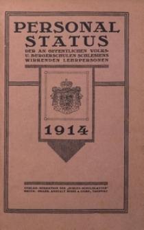 Personal-Status der an öffentlichen Volks- und Bürgerschulen in Schlesien wirkenden Lehrpersonen im Jahre 1914