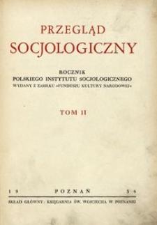 Przegląd Socjologiczny, 1934, Tom 2