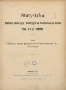 Statystyka Zakładów Górniczych i Hutniczych na Polskim Górnym śląsku za rok 1926