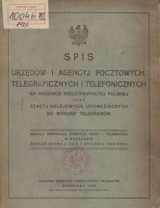 Spis urzędów i agencji pocztowych, telegraficznych i telefonicznych na obszarze Rzeczypospolitej Polskiej oraz stacji kolejowych, upoważnionych do wymiany telegramów prywatnych. Wg stanu z dnia 1 stycznia 1926 r.