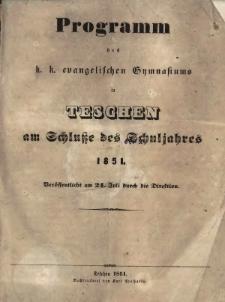 Programm des k. k. evangelischen Gymnasiums in Teschen, 1851.