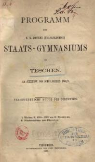 Programm des k. k. zweiten (evangelischen) Staats-Gymnasiums in Teschen, 1870/1871.