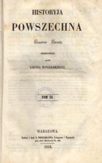 Historyja powszechna Cezara Cantu. T. 3