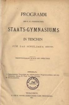 Programm des k. k. (vereinigten) Staats-Gymnasiums in Teschen 1890/91