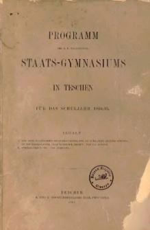 Programm des k. k. (vereinigten) Staats-Gymnasiums in Teschen 1894/95