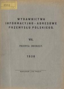 Wydawnictwa informacyjno-adresowe przemysłu polskiego. 7. Przemysł produktów zwierzęcych. - Wyd. 13 (3 powojenne)
