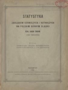 Statystyka Zakładów Górniczych i Hutniczych na Polskim Górnym śląsku za rok 1929 (dane tymczasowe)