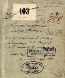 Pierwsza wyprawa młodego Richelieu. Komedjo-Opera we 2. Aktach z Francuzkiego PP. Bayard i Dumanoir, tłumaczona z muzyką JP. Damse. (21 październik 1840)