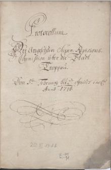 Protocollum der Angesetzten Super-Revisions-Commission über die Stadt Troppau vom 5-ten Februar bis 2-ten April incl[usive] 1746