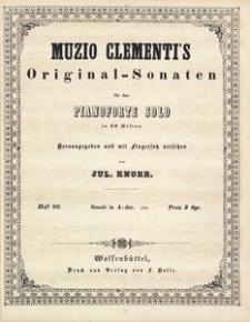 Muzio Clementi's Original-Sonaten für das Pianoforte Solo in 60 Heften. Heft 26, Sonate in A-dur