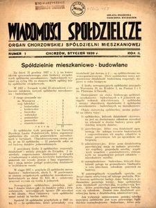 Wiadomości Spółdzielcze. Organ chorzowskiej spółdzielni mieszkaniowej. 1939, R. 2, nr 1