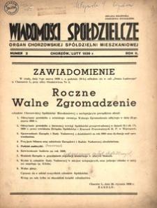 Wiadomości Spółdzielcze. Organ chorzowskiej spółdzielni mieszkaniowej. 1939, R. 2, nr 2
