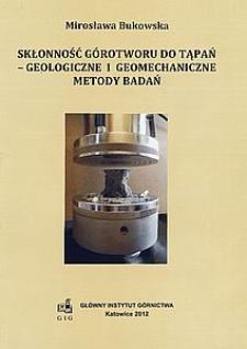 Skłonność górotworu do tąpań - geologiczne i geomechaniczne metody badań