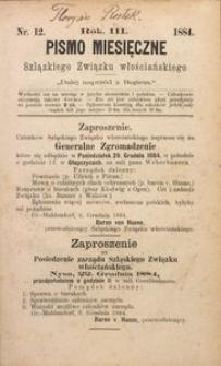 Pismo Miesięczne Szląskiego Związku Włościańskiego, 1884, R. 3, Nr. 12