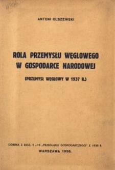 Rola przemysłu węglowego w gospodarce narodowej (przemysł węglowy w 1937 r.)