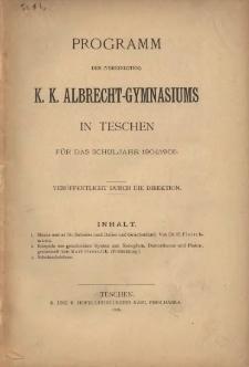 Programm des (vereinigten) k. k. Albrecht-Gymnasiums in Teschen, 1904/1905