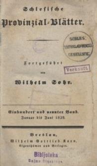 Schlesische Provinzialblätter, 1839, 109. Bd., 1/6. St.: Januar/Juni
