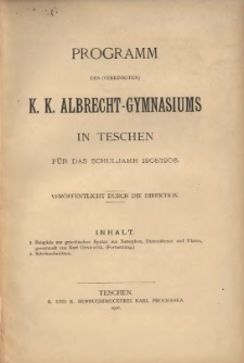 Programm des (vereinigten) k. k. Albrecht-Gymnasiums in Teschen, 1905/1906