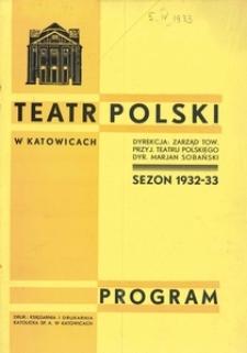 """Teatr Polski Katowice. 1932-1933. Program. """"Pierwsza pani Frazer"""". Komedia w 3 aktach St. Johna Ervine'a. Przekład Floriana Sobieniowskiego"""