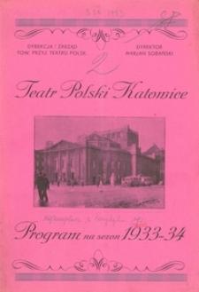 """Teatr Polski w Katowicach. 1933-1934. Program. """"Pani prezesowa"""". Krotochwila w 3 aktach M. Hennequin'a i P. Vebera"""
