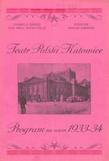"""Teatr Polski w Katowicach. 1933-1934. Program. """"Kobiety i interesy"""". Komedia w 3 aktach Kazimierza Wroczyńskiego"""