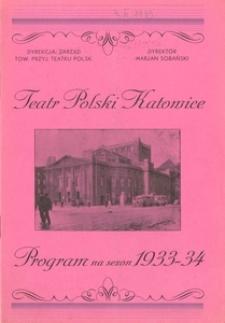 """Teatr Polski w Katowicach. 1933-1934. Program. """"Moja głupia mamusia"""". Komedia w 3 aktach Ludwika Nerza i L. Maria Mayera, przekład Emila Zegadłowicza"""