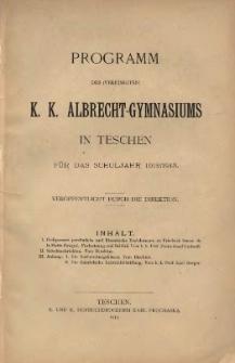 Programm des (vereinigten) k. k. Albrecht-Gymnasiums in Teschen, 1912/1913
