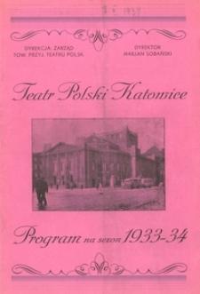 """Teatr Polski w Katowicach. 1933-1934. Program. """"Firma"""". Komedia w 3 aktach Mariana Hemara"""