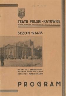 """Teatr Polski w Katowicach. 1934-1935. Program. """"Polityka i miłość"""". Komedia obyczajowa w 4 aktach Józefa Rączkowskiego"""