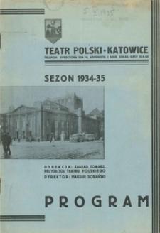 """Teatr Polski w Katowicach. 1934-1935. Program. """"Towariszcz"""". Komedia w 4 aktach Jakuba Deval'a"""