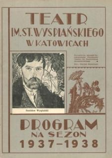 """Teatr im. St. Wyspiańskiego w Katowicach. Program na sezon 1937-1938. """"Dzika pszczoła"""". Komedia w 3 aktach"""