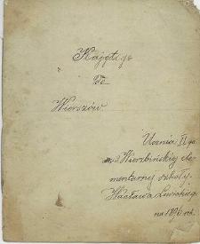 """""""Kajet do Wierszów"""" - Ucznia Wierzbińskiej elementarnej szkoły Wacława Lewickiego na 1896 rok"""