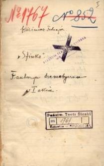 Kazimierz Tetmajer. Sfinks. Fantazja dramatyczna w I akcie