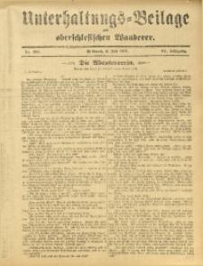 Unterhaltungs-Beilage zum Oberschlesischen Wanderer, 1911, Jg. 84, Nr. 150