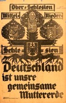 Ober=Schlesien Mittel= Nieder= Schle=sien Deutschland ist unsere gemeinsame Muttererde