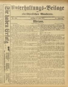 Unterhaltungs-Beilage zum Oberschlesischen Wanderer, 1917, Jg. 90, Nr. 142