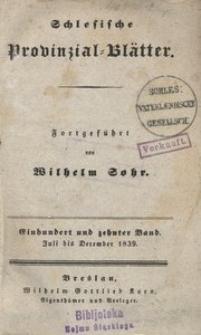Schlesische Provinzialblätter, 1839, 110. Bd., 7/12. St.: Juli/December
