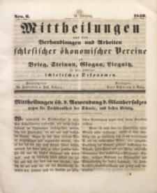Mittheilungen aus den Verhandlungen und Arbeiten Schlesischer Okonomischer Vereine zu Brieg, Steinau, Glogau, Liegnitz, so wie anderer Schlesischer Oekonomen, 1840, Jg. 2, Nro. 6