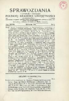 Sprawozdania z Czynności i Posiedzeń Polskiej Akademii Umiejętności, 1932, T. 37, Nr 4