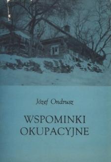 Wspominki okupacyjne : okruchy folkloru cieszyńskiego