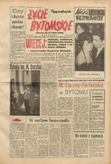 Życie Bytomskie, 1962, R. 6, nr 7 (272)