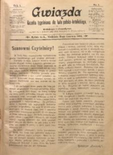 Gwiazda. Gazetka Tygodniowa dla Ludu Polsko-Katolickiego, 1903, R. 1, Nr. 1