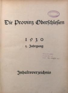 Die Provinz Oberschlesien, 1930, Jg. 5, Inhaltsverzeichnis