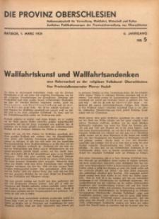 Die Provinz Oberschlesien, 1931, Jg. 6, Nr. 5