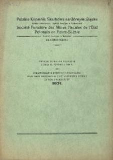 Sprawozdanie Dyrekcji Generalnej oraz Rady Nadzorczej z działalności Spółki za Rok Operacyjny 1931. Zwyczajne walne zebranie z dnia 25. czerwca 1932 r.